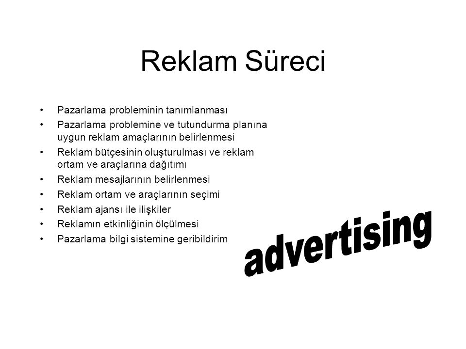 Reklam Süreci advertising Pazarlama probleminin tanımlanması