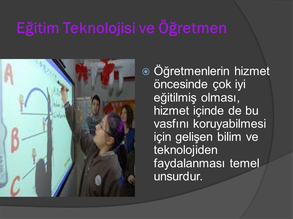 Eğitim Teknolojisi ve Öğretmen