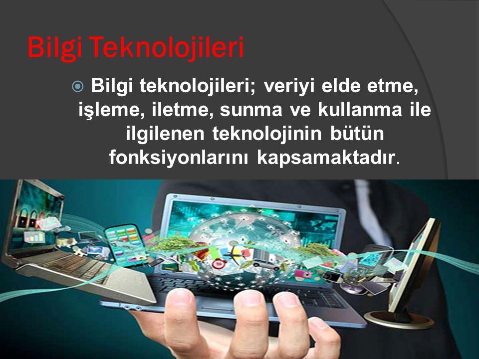 Bilgi Teknolojileri