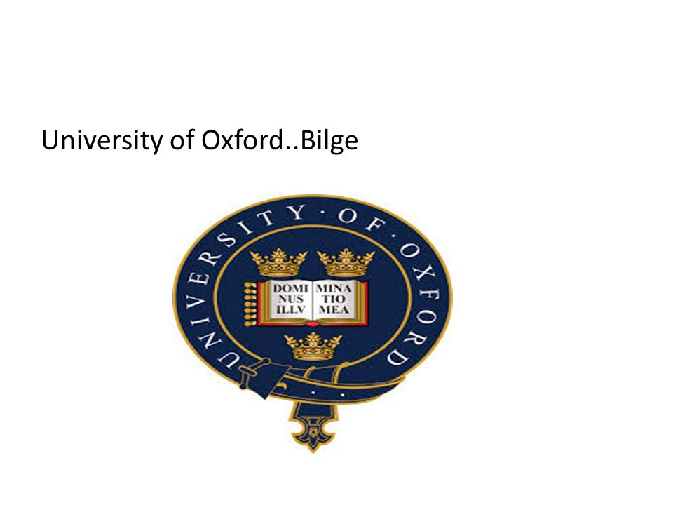 University of Oxford..Bilge