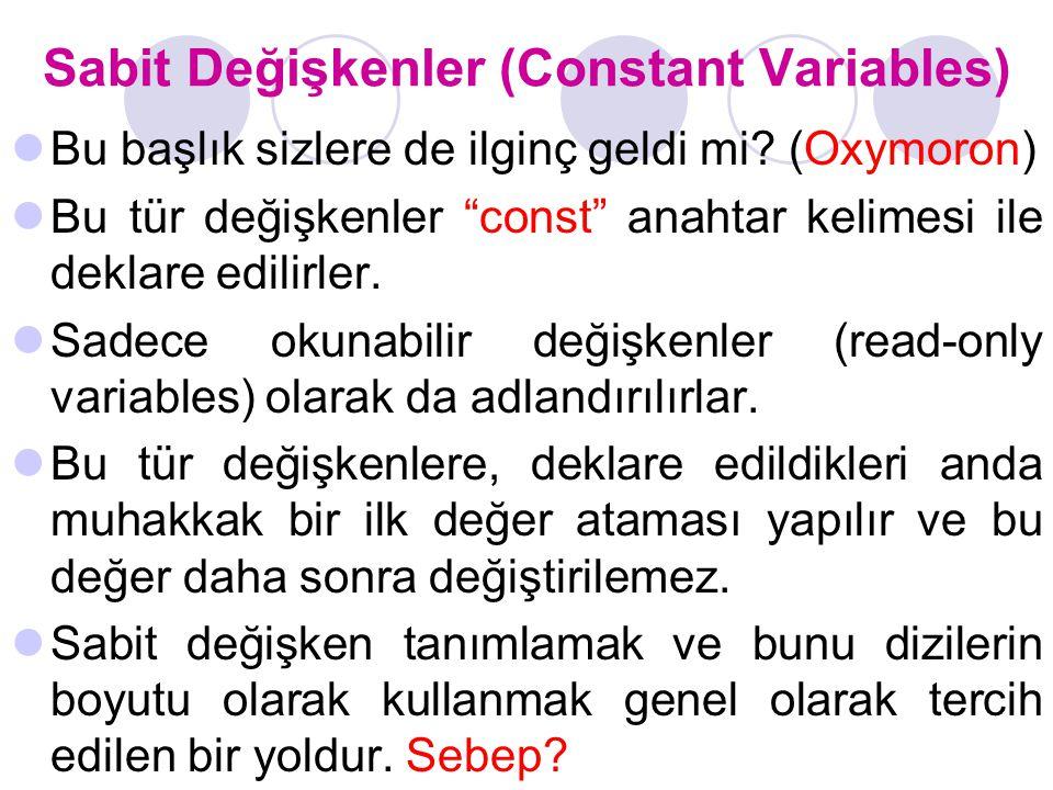 Sabit Değişkenler (Constant Variables)