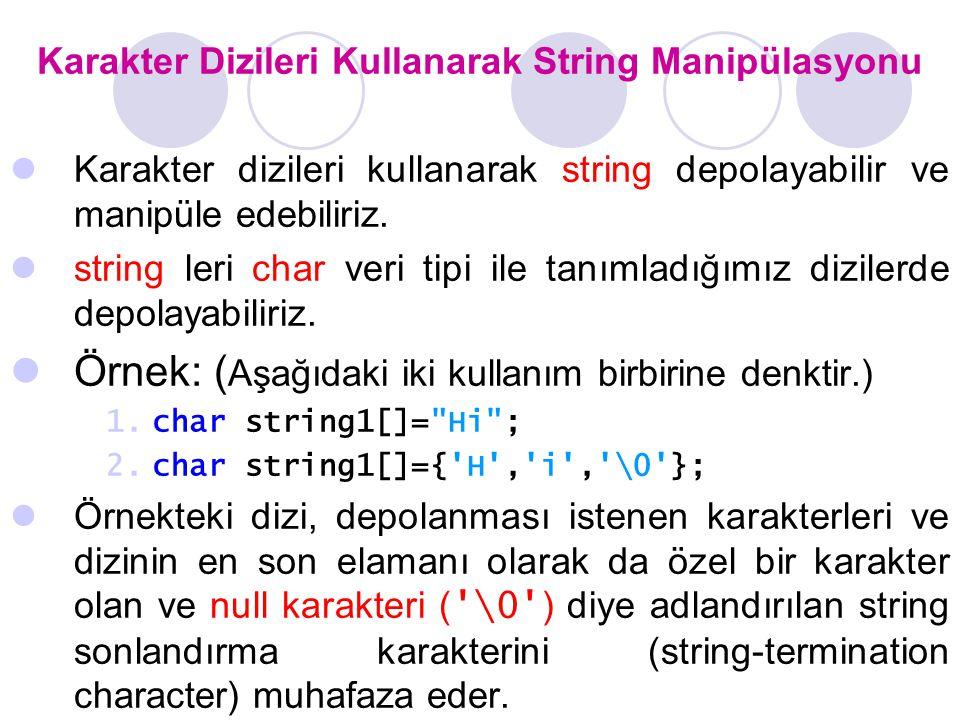 Karakter Dizileri Kullanarak String Manipülasyonu
