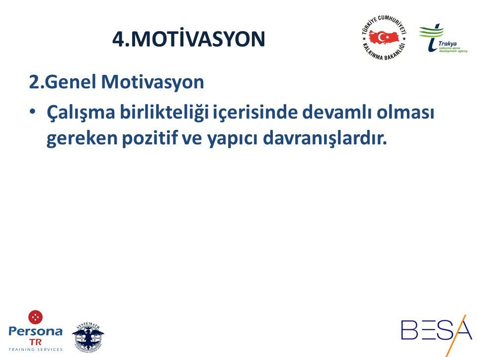 4.MOTİVASYON 2.Genel Motivasyon