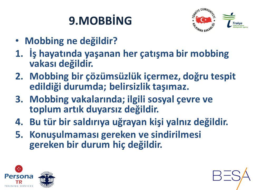 9.MOBBİNG Mobbing ne değildir