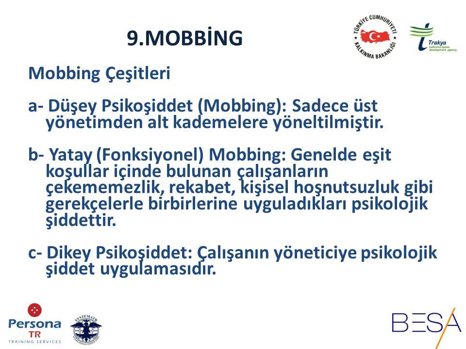 9.MOBBİNG Mobbing Çeşitleri