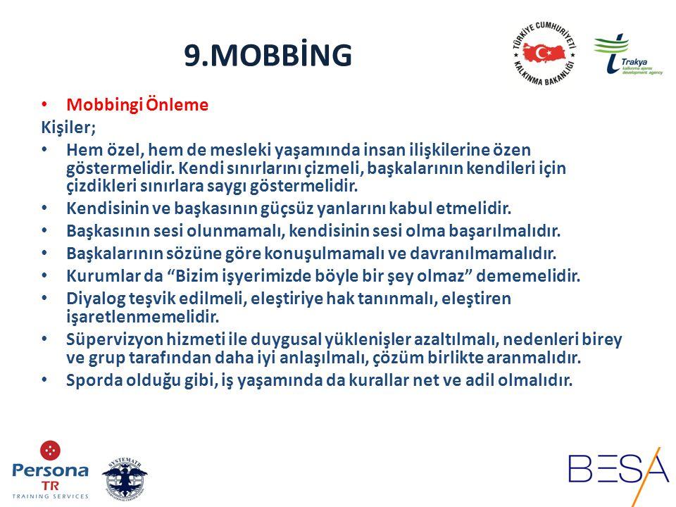 9.MOBBİNG Mobbingi Önleme Kişiler;