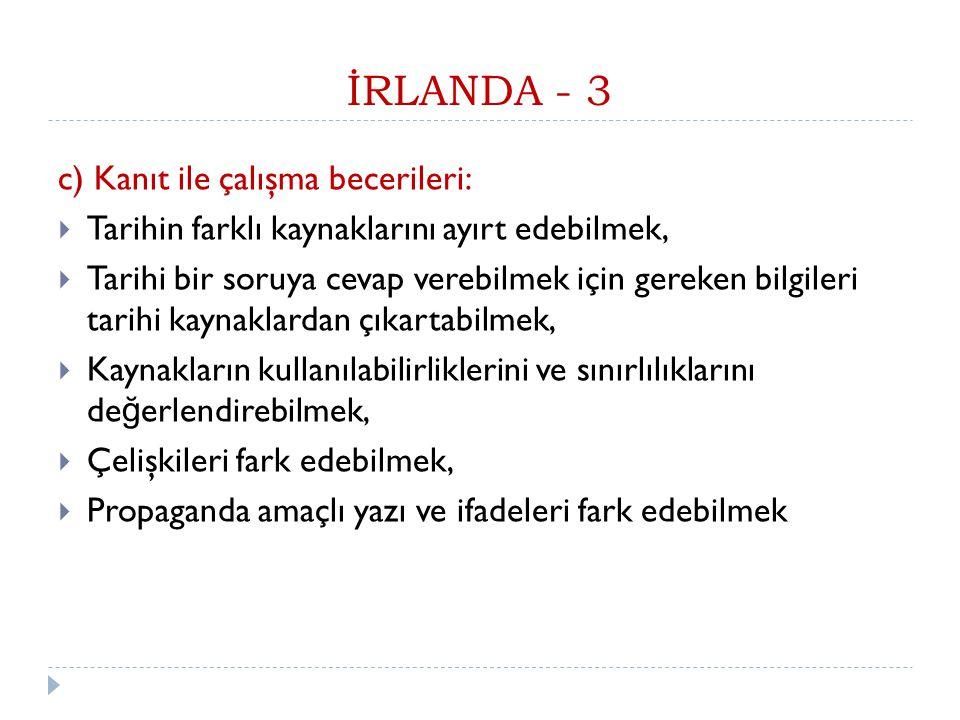 İRLANDA - 3 c) Kanıt ile çalışma becerileri: