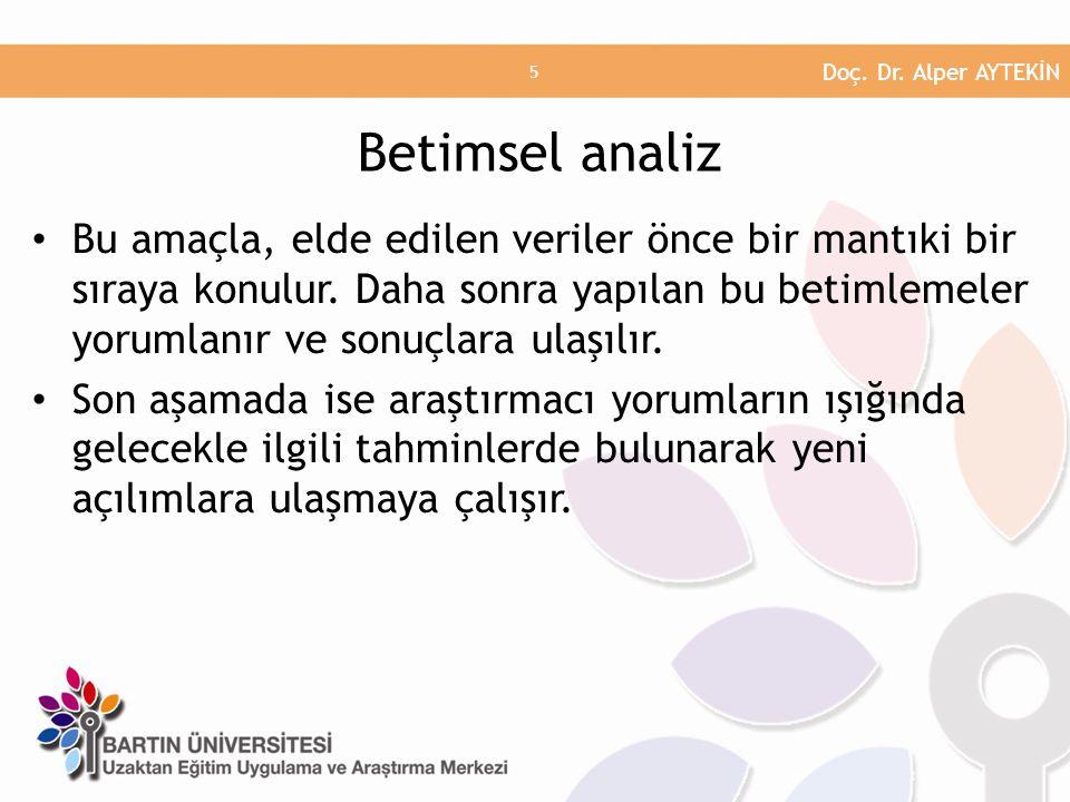 Doç. Dr. Alper AYTEKİN Betimsel analiz.
