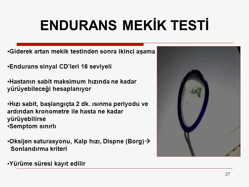 ENDURANS MEKİK TESTİ Giderek artan mekik testinden sonra ikinci aşama