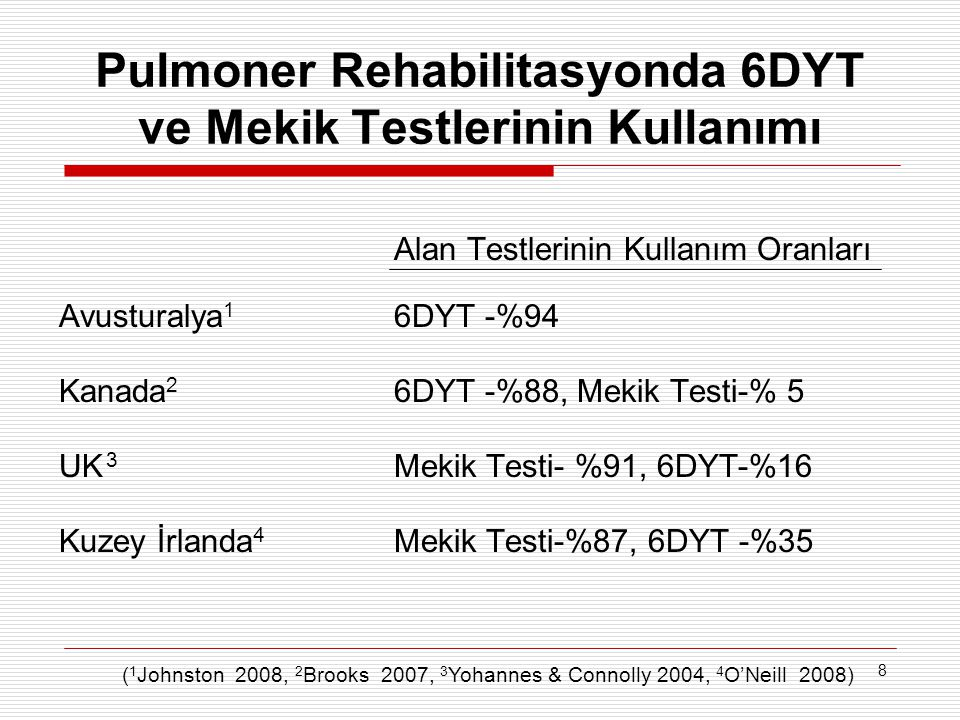 Pulmoner Rehabilitasyonda 6DYT ve Mekik Testlerinin Kullanımı