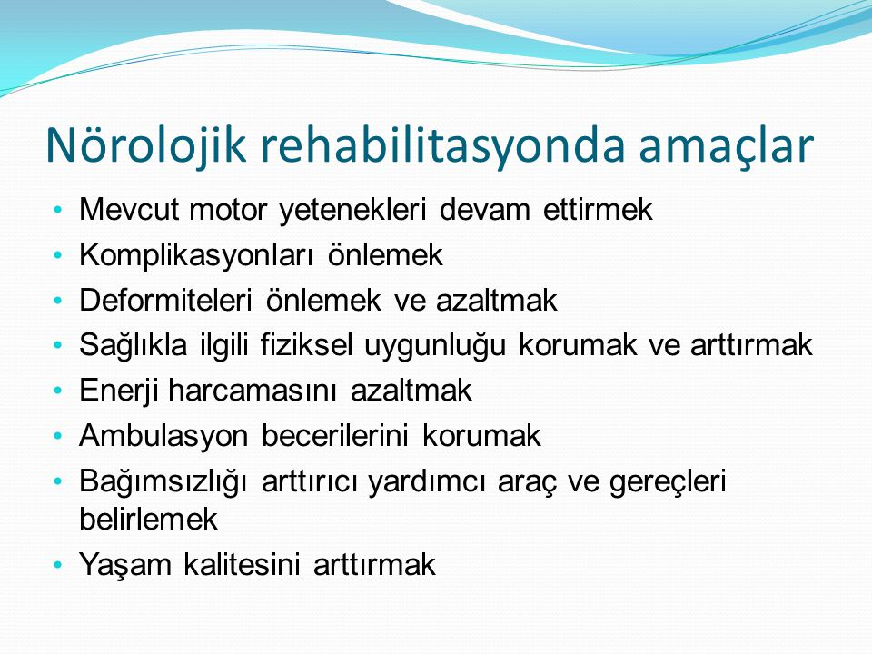 Nörolojik rehabilitasyonda amaçlar