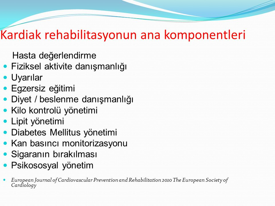 Kardiak rehabilitasyonun ana komponentleri