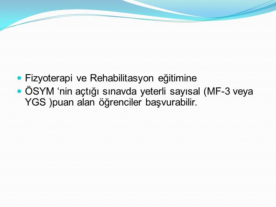 Fizyoterapi ve Rehabilitasyon eğitimine