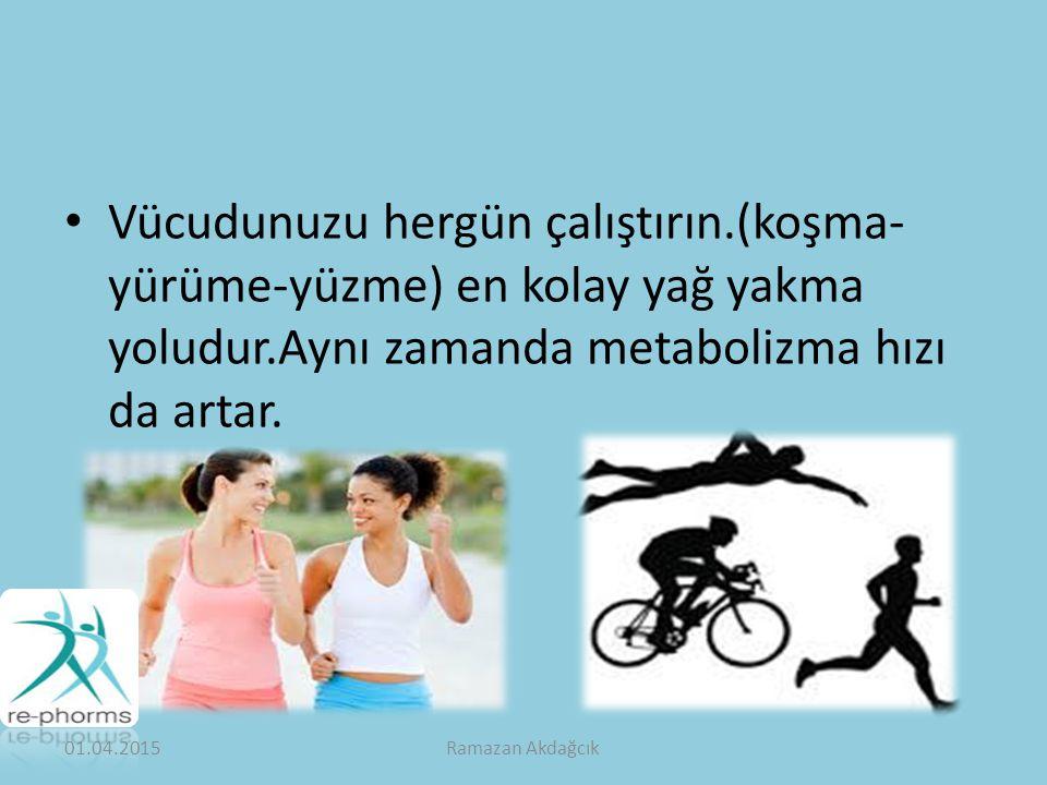 Vücudunuzu hergün çalıştırın