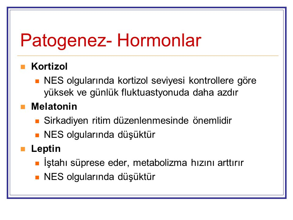 Patogenez- Hormonlar Kortizol