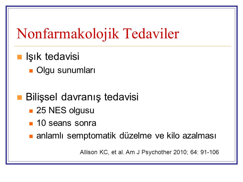 Nonfarmakolojik Tedaviler