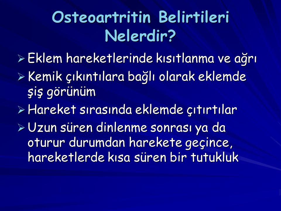 Osteoartritin Belirtileri Nelerdir