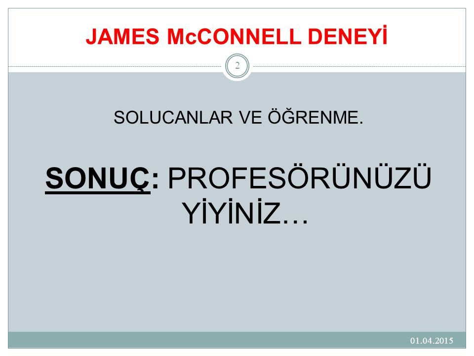 JAMES McCONNELL DENEYİ