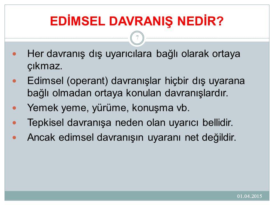 EDİMSEL DAVRANIŞ NEDİR