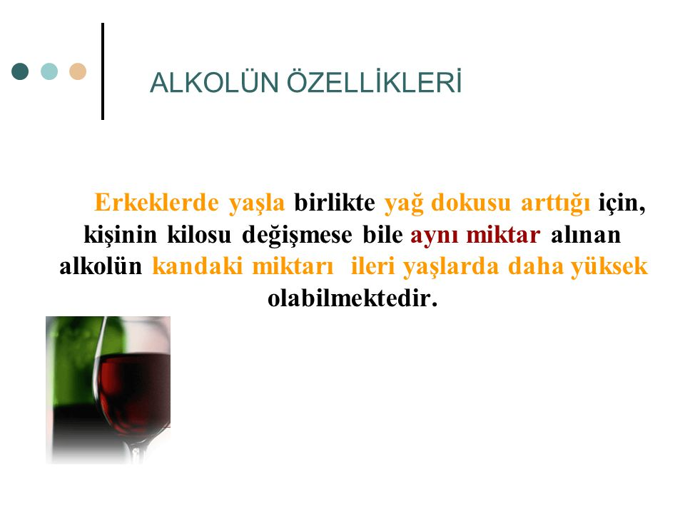 ALKOLÜN ÖZELLİKLERİ