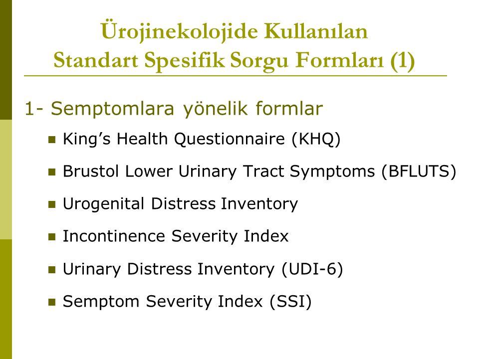 Ürojinekolojide Kullanılan Standart Spesifik Sorgu Formları (1)