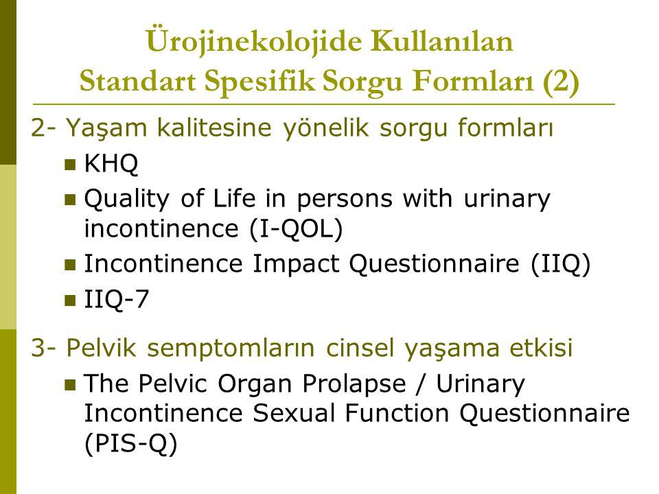 Ürojinekolojide Kullanılan Standart Spesifik Sorgu Formları (2)
