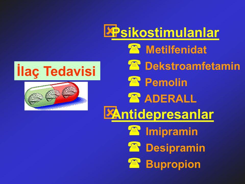 Psikostimulanlar  Metilfenidat İlaç Tedavisi Antidepresanlar
