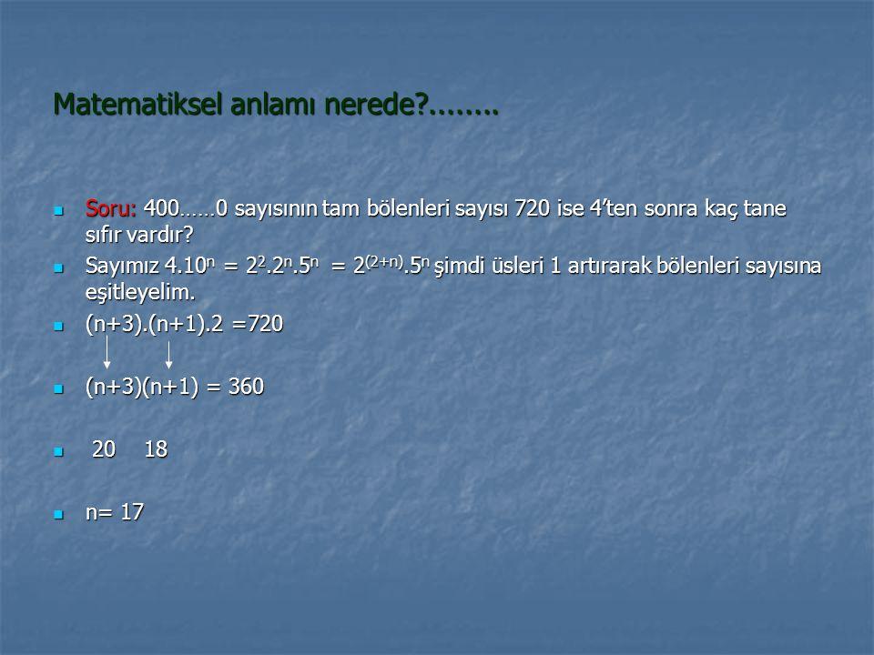 Matematiksel anlamı nerede ........