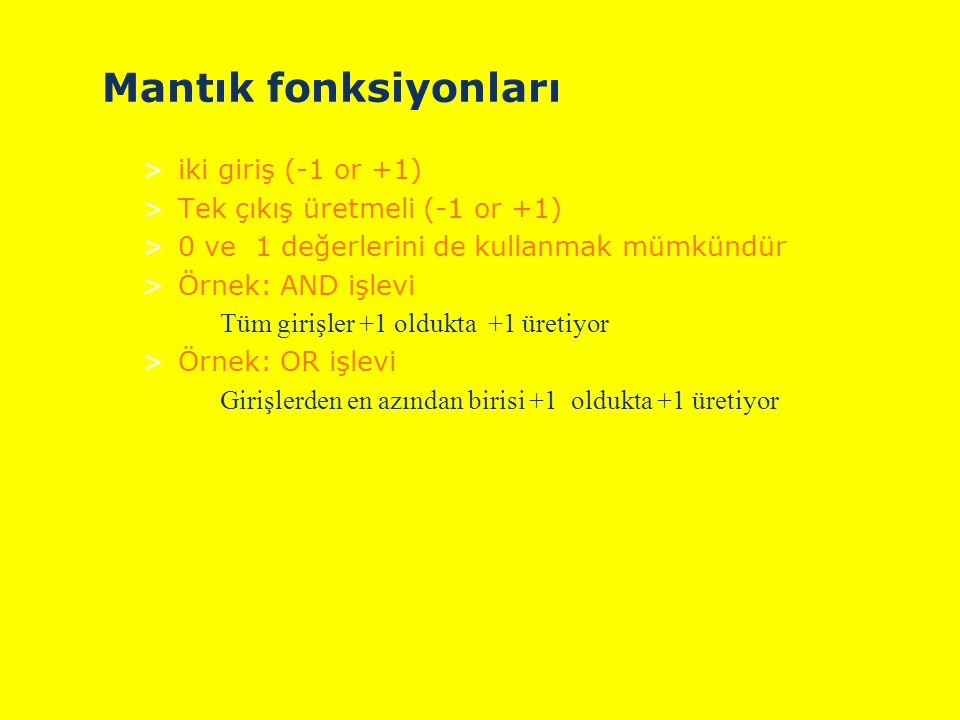 Mantık fonksiyonları iki giriş (-1 or +1)