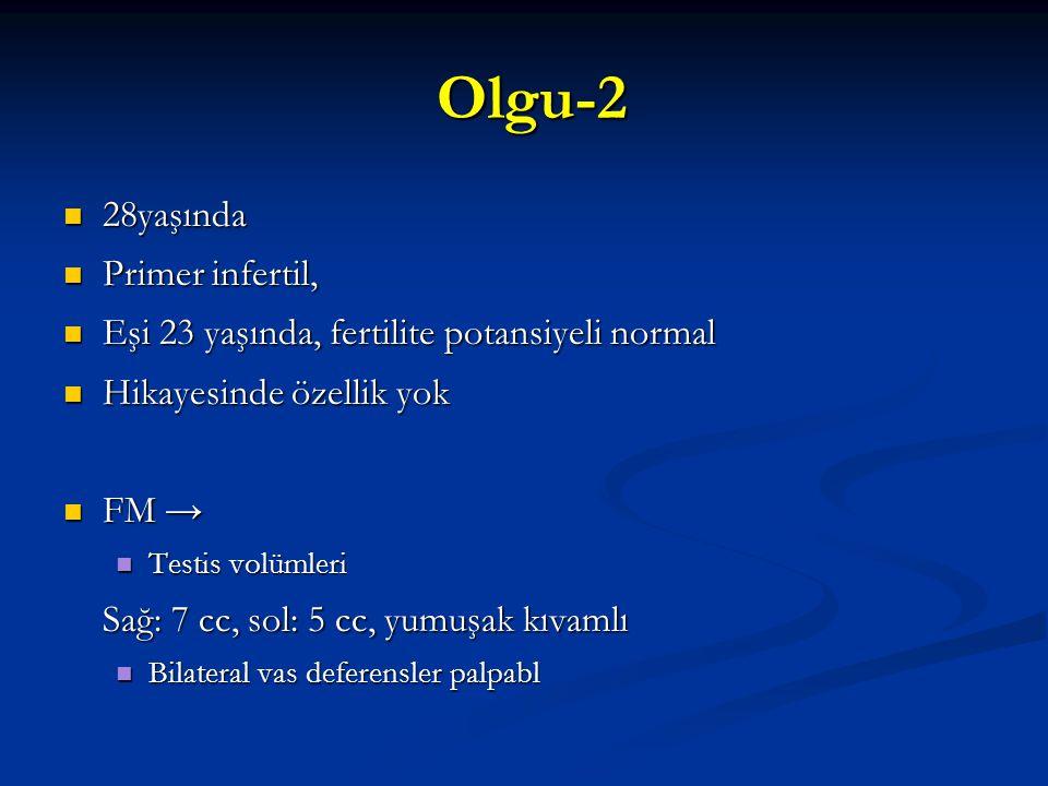Olgu-2 28yaşında Primer infertil,