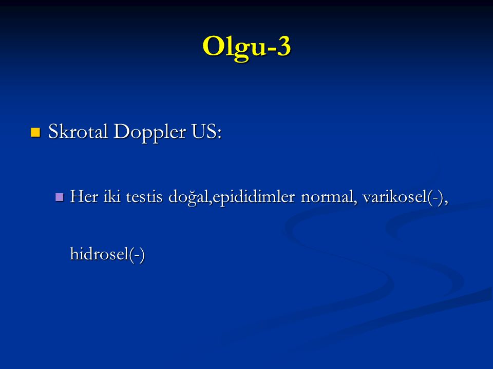 Olgu-3 Skrotal Doppler US: