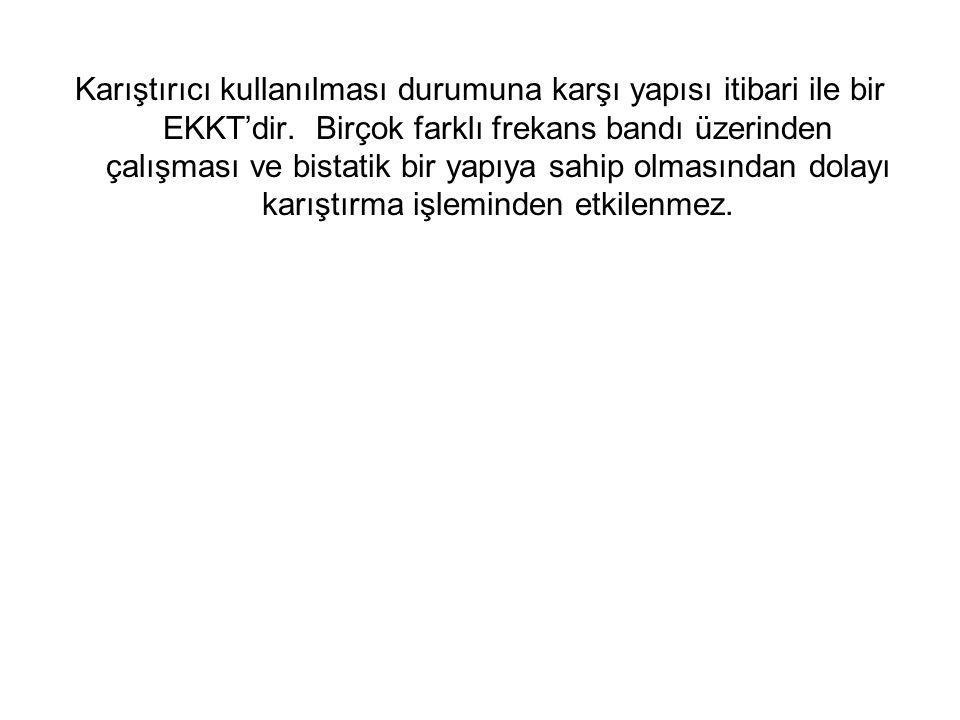 Karıştırıcı kullanılması durumuna karşı yapısı itibari ile bir EKKT'dir.