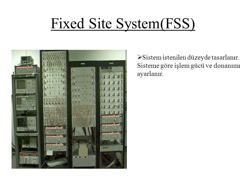 Fixed Site System(FSS)