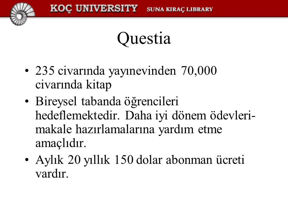 Questia 235 civarında yayınevinden 70,000 civarında kitap