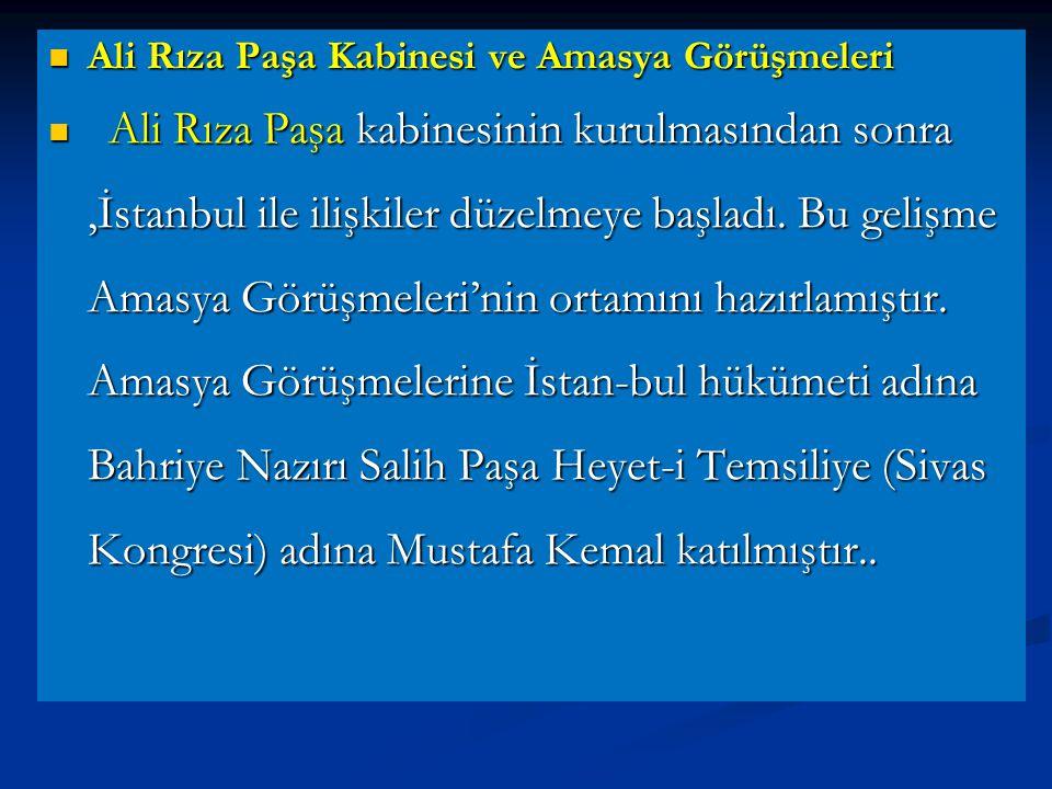 Ali Rıza Paşa Kabinesi ve Amasya Görüşmeleri