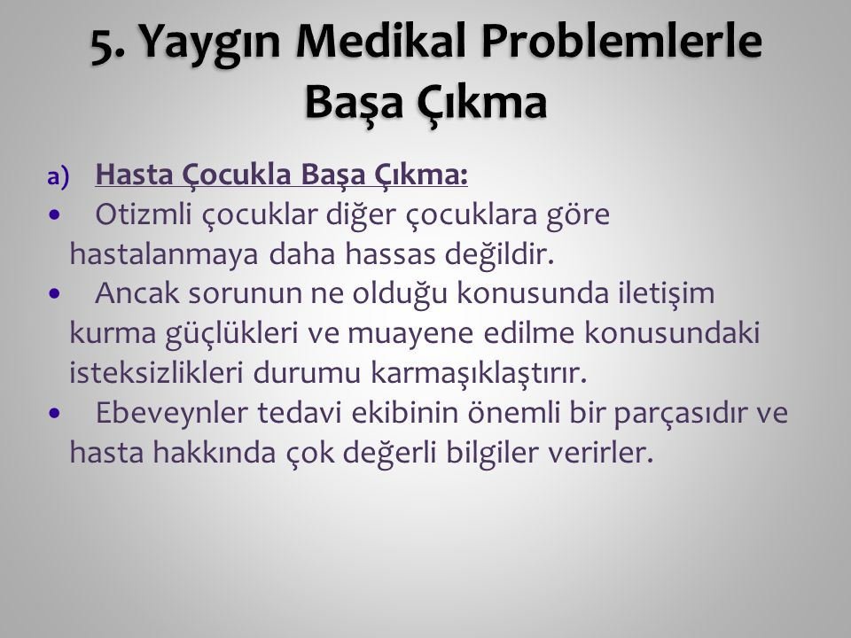 5. Yaygın Medikal Problemlerle Başa Çıkma