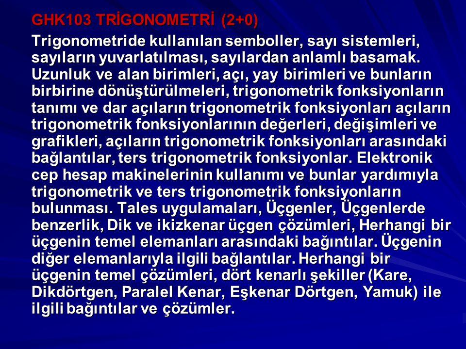 GHK103 TRİGONOMETRİ (2+0)