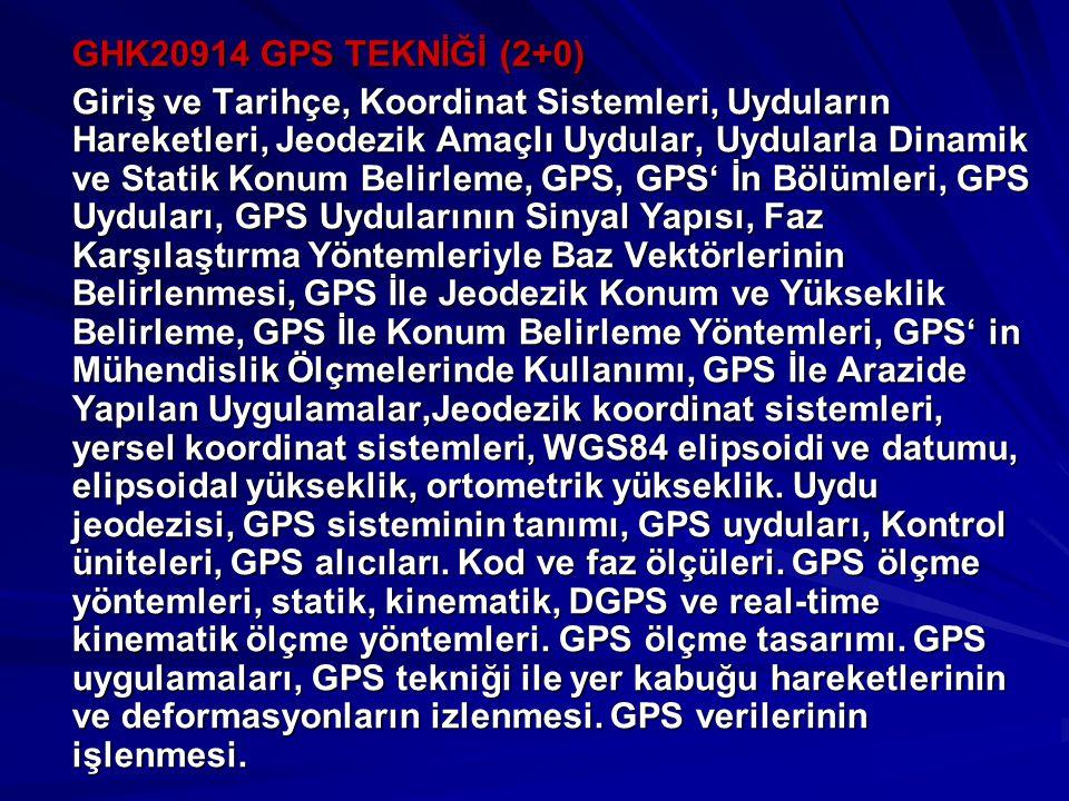 GHK20914 GPS TEKNİĞİ (2+0)