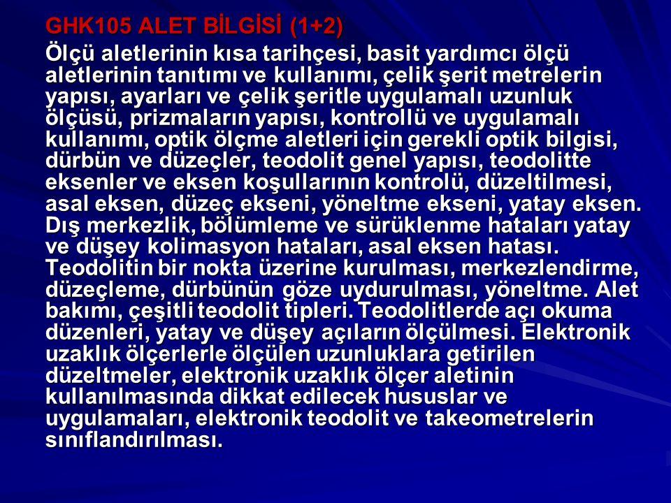 GHK105 ALET BİLGİSİ (1+2)