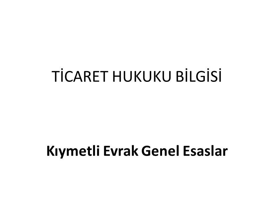 TİCARET HUKUKU BİLGİSİ