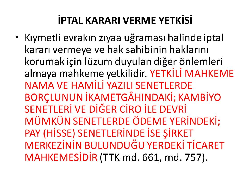 İPTAL KARARI VERME YETKİSİ