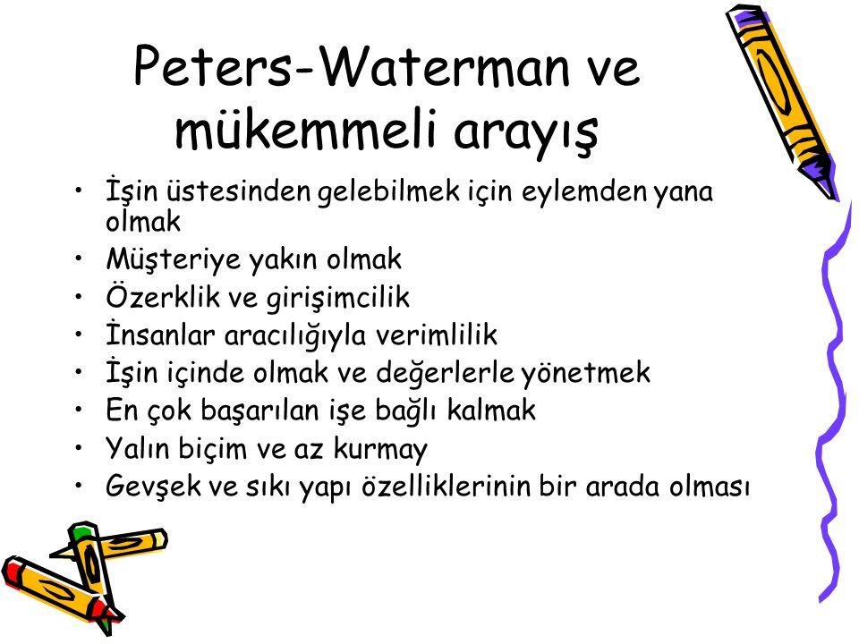 Peters-Waterman ve mükemmeli arayış