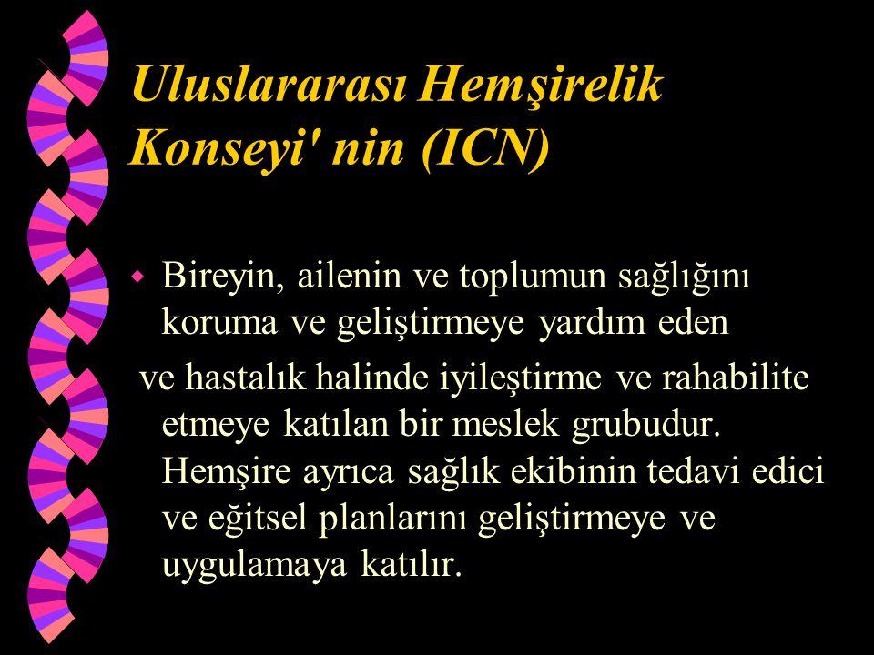 Uluslararası Hemşirelik Konseyi nin (ICN)