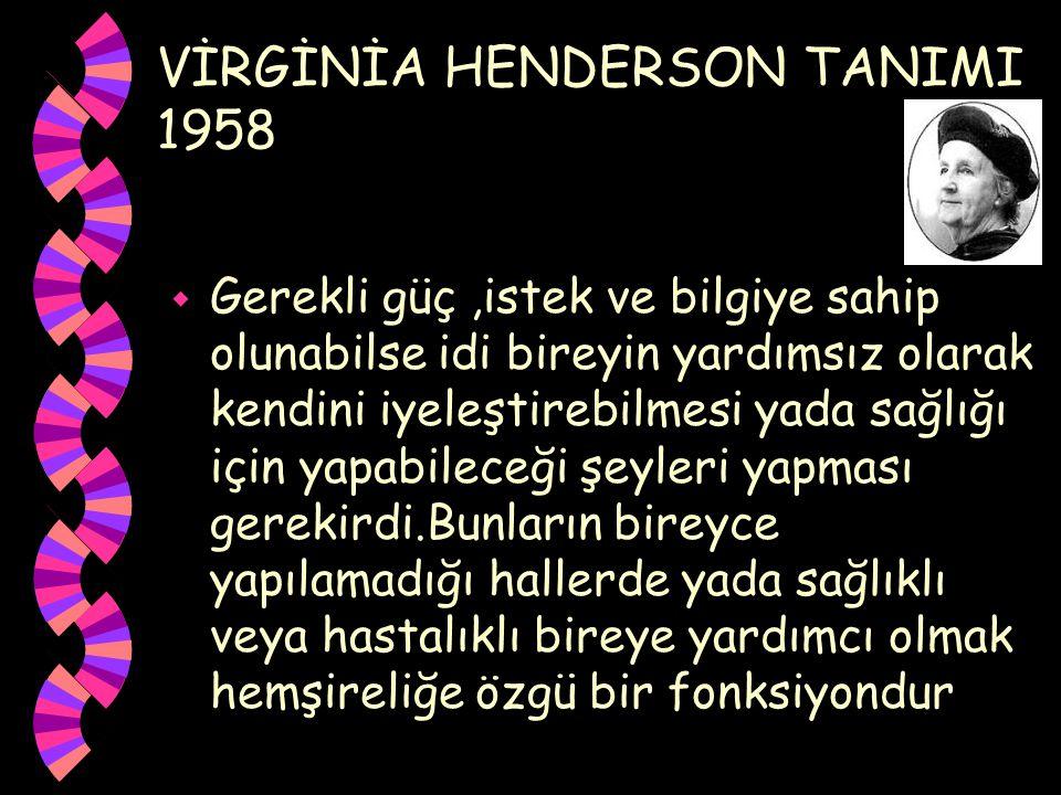 VİRGİNİA HENDERSON TANIMI 1958