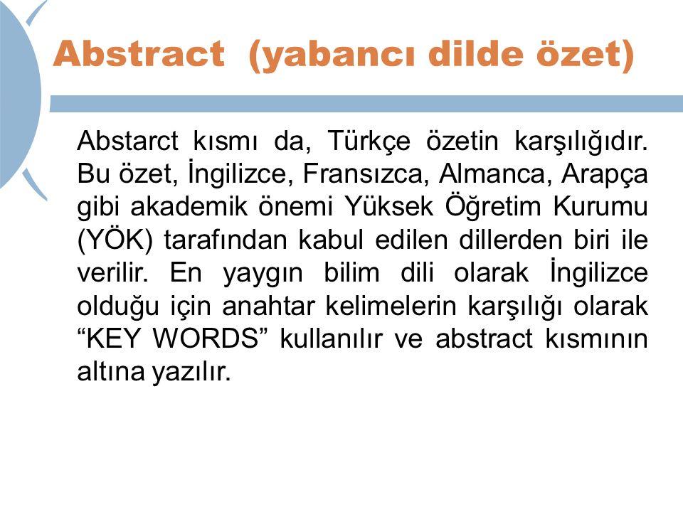 Abstract (yabancı dilde özet)