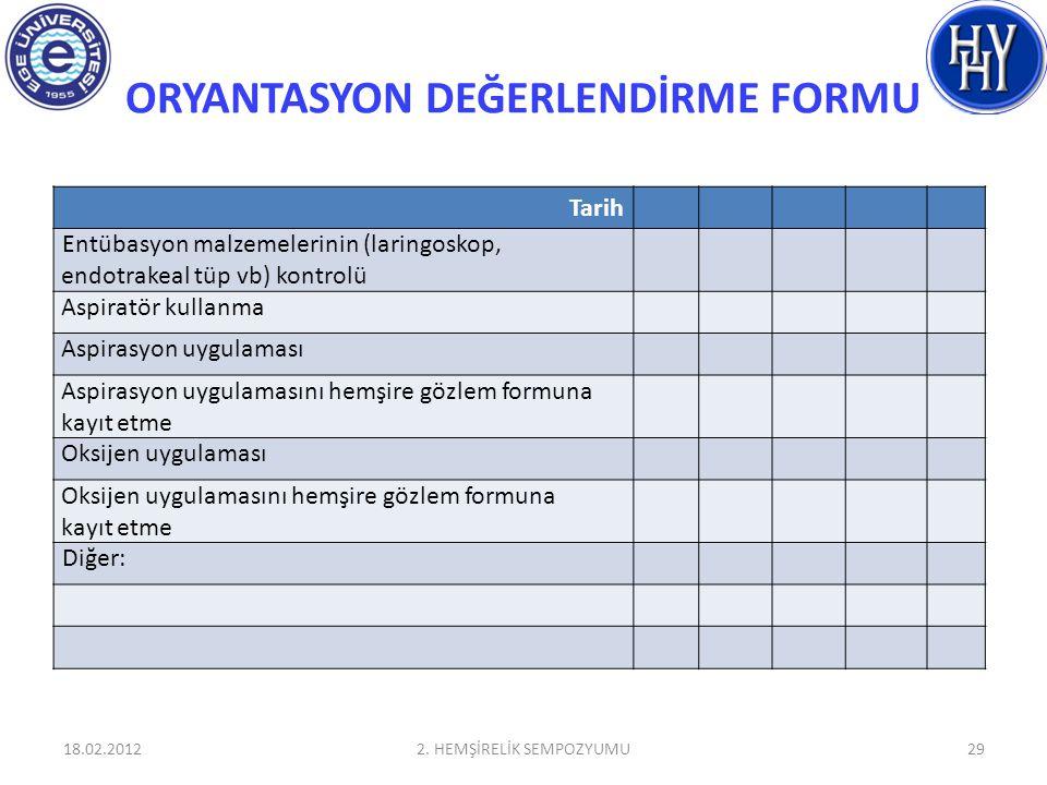 ORYANTASYON DEĞERLENDİRME FORMU