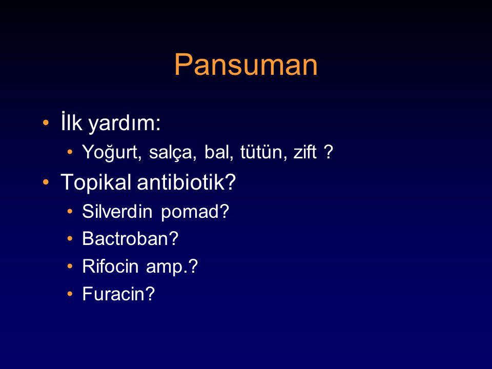 Pansuman İlk yardım: Topikal antibiotik