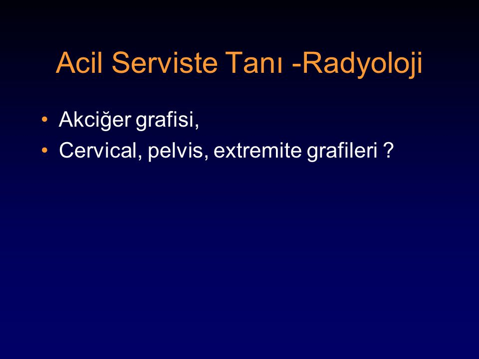 Acil Serviste Tanı -Radyoloji