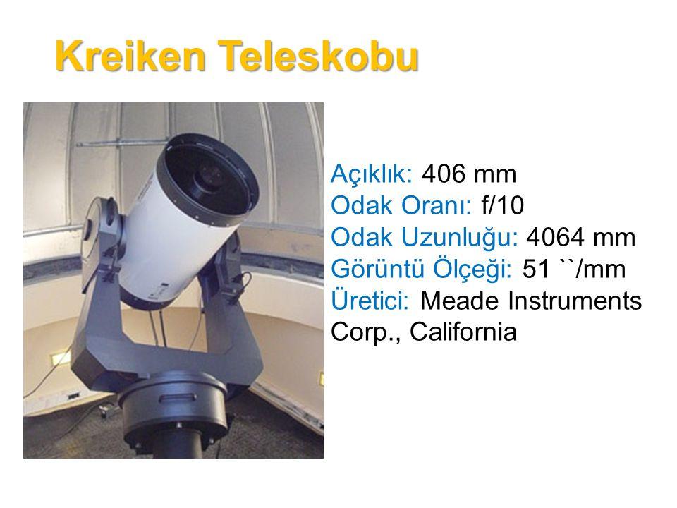 Kreiken Teleskobu Açıklık: 406 mm Odak Oranı: f/10