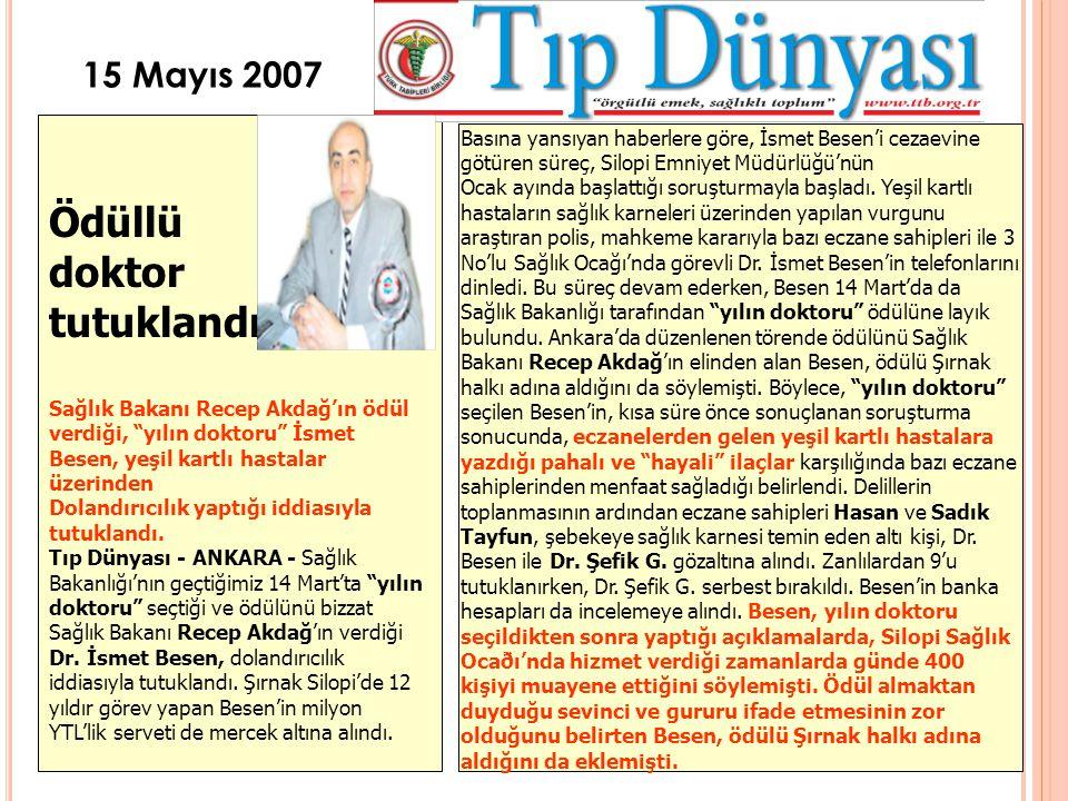 Ödüllü doktor tutuklandı 15 Mayıs 2007